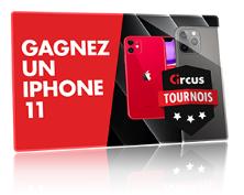 Circus.be lance les tournois hebdomadaires de novembre avec un Iphone 11 à la clé
