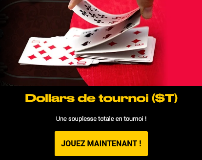 Des dollars de tournoi ($ T) à remporter sur Bwin.be